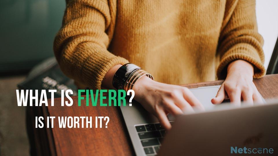 What Is Fiverr? Is it Worth it?